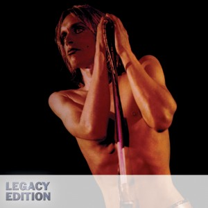 Iggy & The Stooges – Raw Power (Legacy Edition)