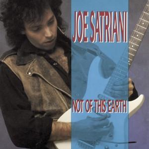 Joe Satriani – Not Of This Earth