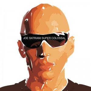 Joe Satriani – Super Colossal