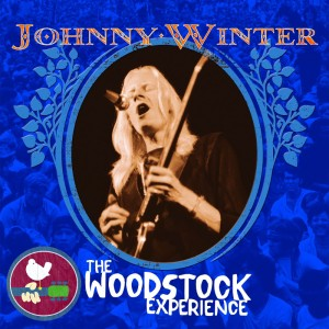 Johnny Winter – The Woodstock Experience