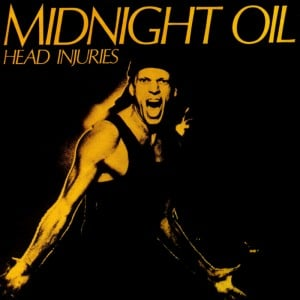 Midnight Oil – Head Injuries
