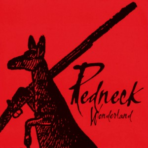 Midnight Oil – Redneck Wonderlond