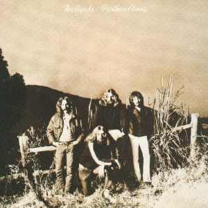 The Byrds – Farther Along