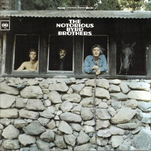 The Byrds – The Notorious Byrd Brothers