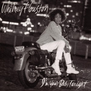 Whitney Houston – I'm Your Baby Tonight