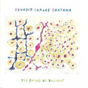 (1980) Carlos Santana – The Swing of Delight