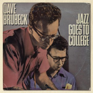 Dave Brubeck – Jazz Goes To College