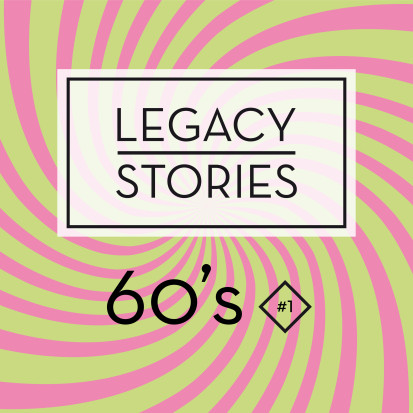 Legacy Stories 60's #1 (article)