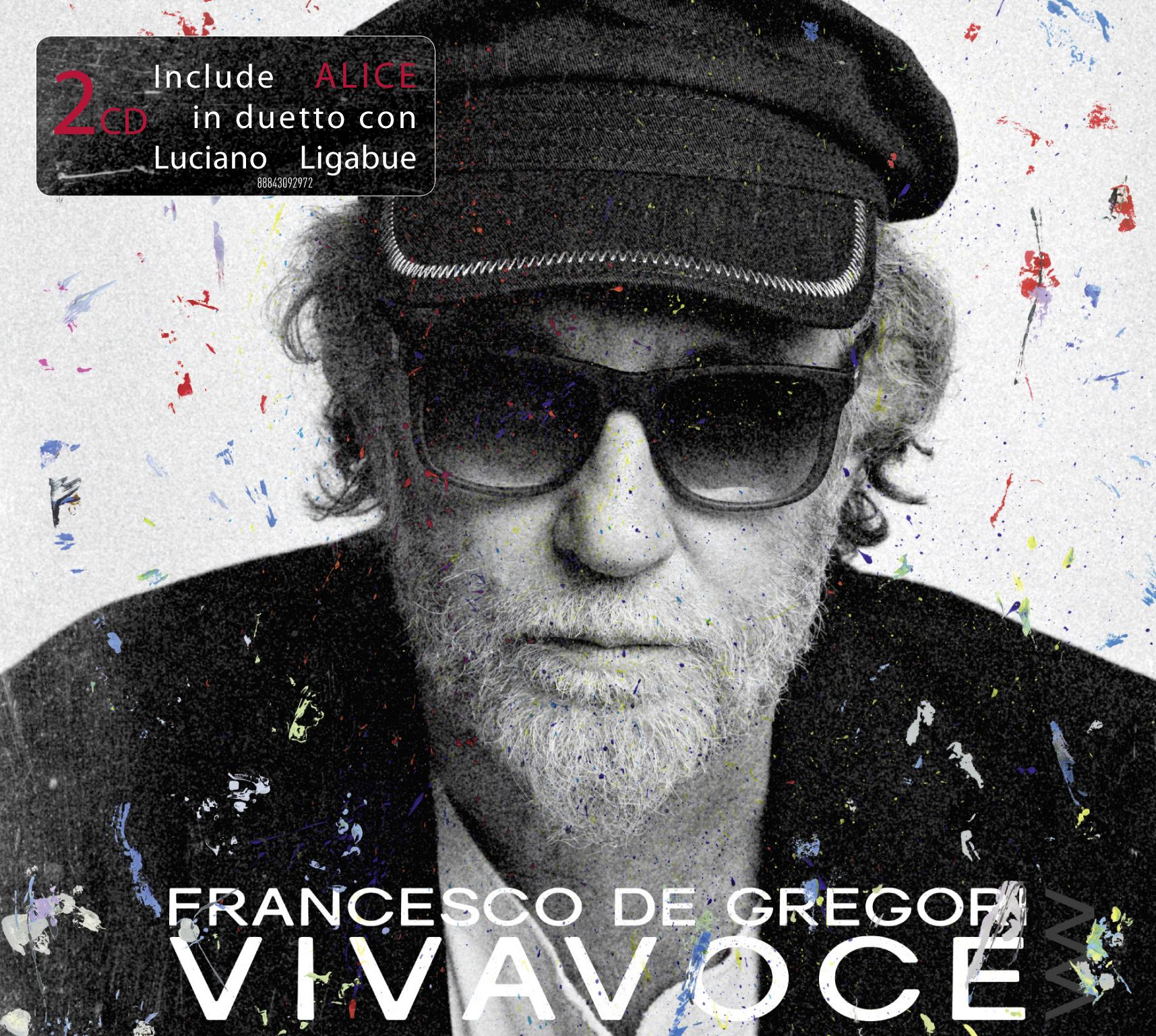 """FRANCESCO DE GREGORI: da oggi in radio """"GENERALE"""", nella nuova versione inclusa nel doppio album """"VIVAVOCE"""""""