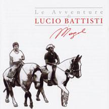 Le Avventure Di Lucio Battisti E Mogol vol.1