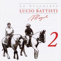 Le Avventure Di Lucio Battisti E Mogol vol.2