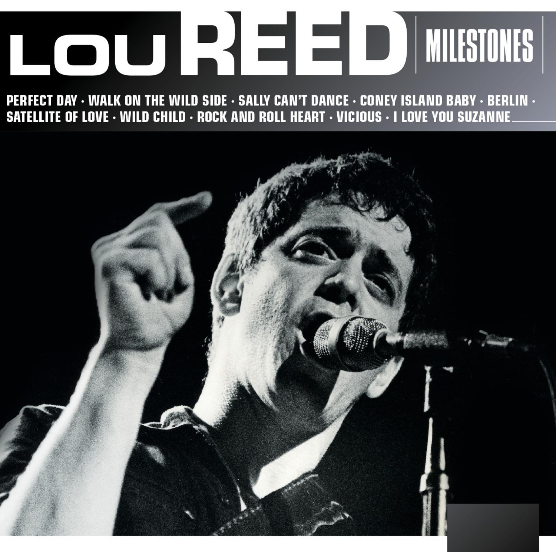 Milestones – Lou Reed