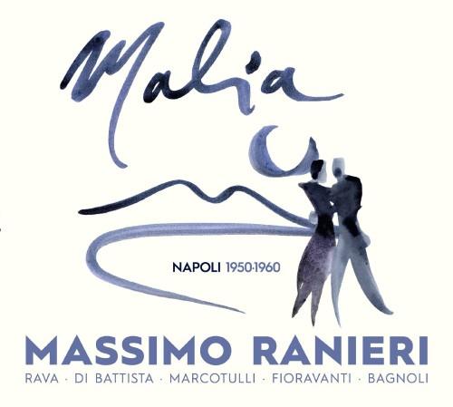 MASSIMO RANIERI – MALIA