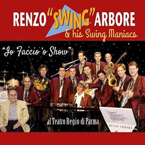 Io faccio 'o show – Live dal Teatro regio di Parma Renzo Arbore