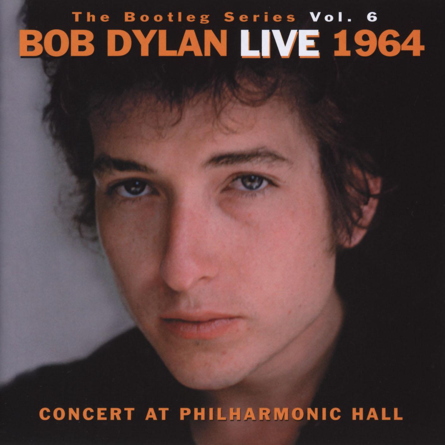 The Bootleg Volume 6: Bob Dylan Live 1964 – Concert At Philharmonic Hall