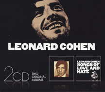 Songs Of Leonard Cohen / Songs Of Love And Hate