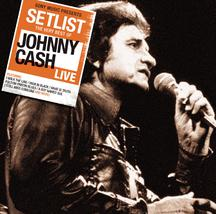 Setlist: The Very Best Of Johnny Cash LIVE