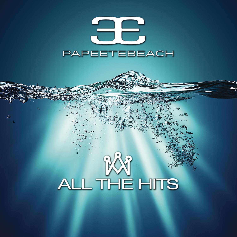 Papeete Beach – All The Hits