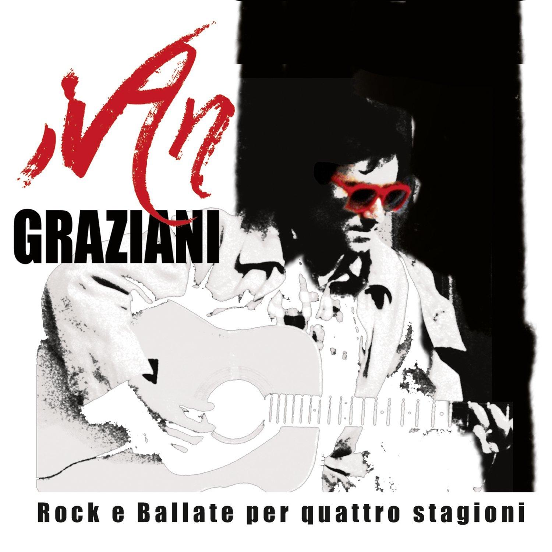 Rock e ballate per quattro stagioni – Ivan Graziani
