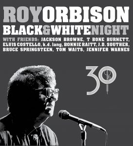 Black & White Night 30 – Roy Orbison