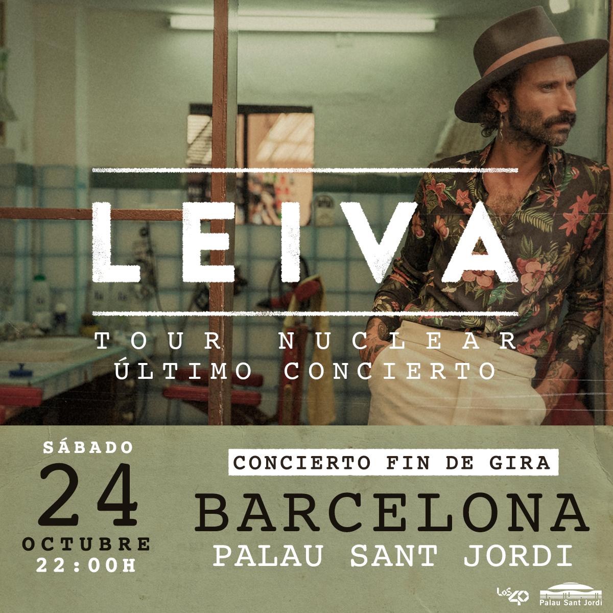 LEIVA ANUNCIA EL FIN DE GIRA  DE SU TOUR NUCLEAR EL 24 DE OCTUBRE EN EL PALAU SANT JORDI DE BARCELONA