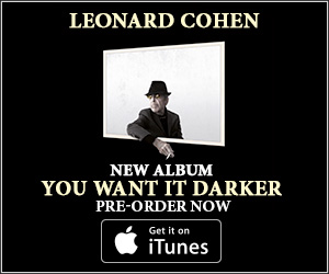 LEONARD COHEN - NEW ALBUM - YOU WANT IT DARKER - PRE-ORDER NOW