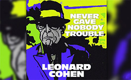 Never Gave Nobody Trouble (Audio)