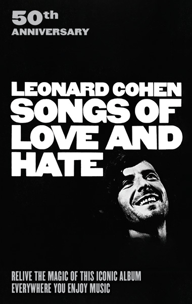 50TH ANNIVERSARY - LEONARD COHEN SONGS OF LOVE AND HATE