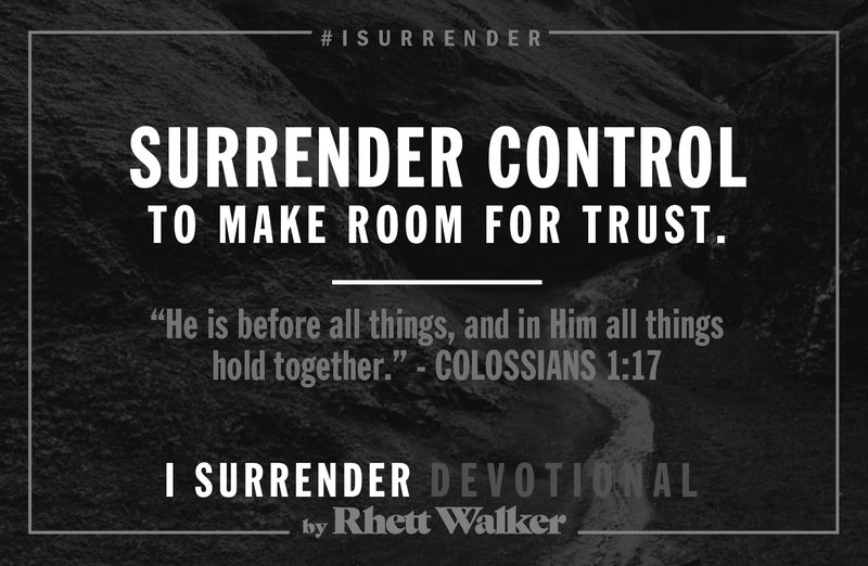 "Rhett Walker Band ""Control"" (Devotional #3)"