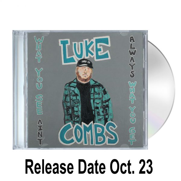LC Ain't what you get cd w date
