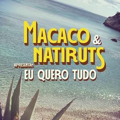 Portada de Eu Quero Tudo de Macaco feat. Natiruts