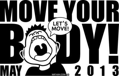 WAT-AAH! MOVE YOUR BODY 2013