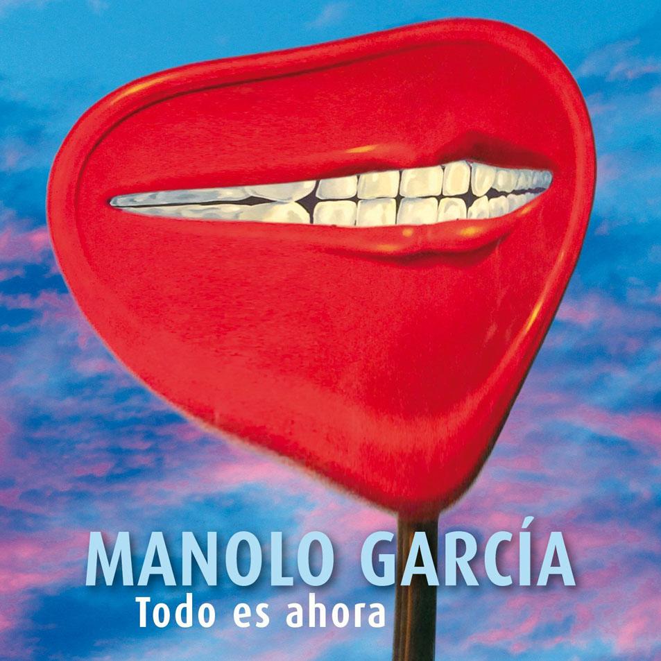 Manolo_Garcia-Todo_Es_Ahora-Frontal