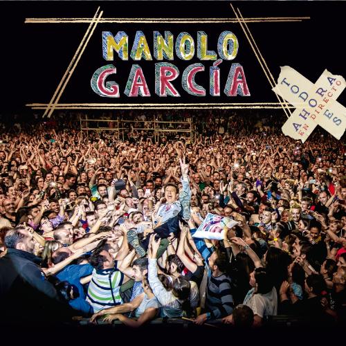Manolo_Garcia-Todo_Es_Ahora-directo