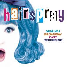 Hairspray – Original Broadway Cast Recording 2002