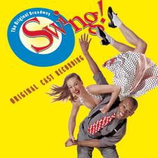 Swing! – Original Broadway Cast Recording 1999