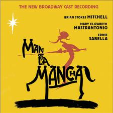 Man of La Mancha – The New Broadway Cast Recording 2002