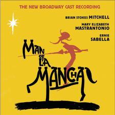 Man of La Mancha – The New Broadway Cast Recording 2002