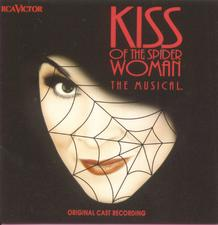 Kiss of the Spider Woman – Original Cast Recording 1993