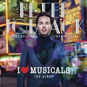 Peter Jöback – I Love Musicals