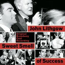 Sweet Smell of Success – Original Broadway Cast Recording 2002