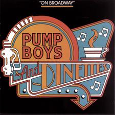 Pump Boys and Dinettes – Original Broadway Cast 1982