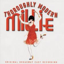 Thoroughly Modern Millie – Original Broadway Cast Recording 2002
