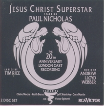 Jesus Christ Superstar – London 20th Anniversary Revival 1992