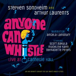 Anyone Can Whistle – Live at Carnegie Hall 1995