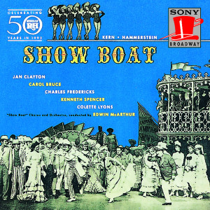 Show Boat – Broadway Revival Cast Recording 1946