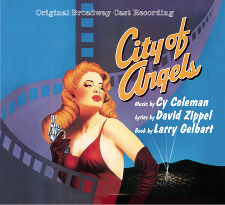 Guest Blog: I'm Nothing Without Them: Memories of Creating City of Angels with Cy Coleman and Larry Gelbart