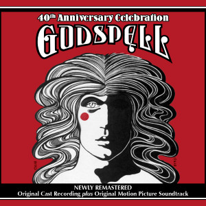 Godspell: The 40th Anniversary Celebration – (1971–2011)