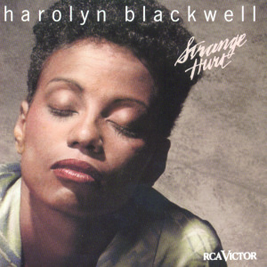Harolyn Blackwell – Strange Hurt