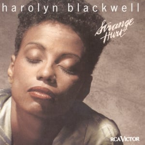 Harolyn Blackwell – Strange Hurt